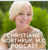 dr christiane northrup health podcast