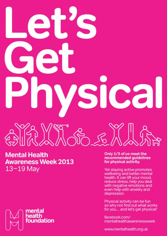 Let's Get Physical poster for Mental Health Awareness Week 2013